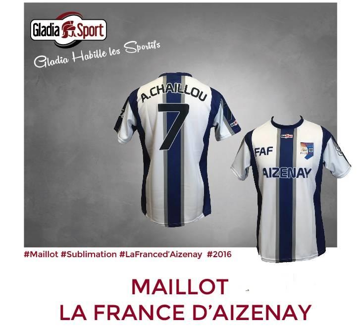 [ILS SONT GLADIASPORT] La France d'Aizenay a fait confiance à Gladiasport pour ses maillots de foot !